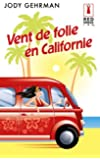 Vent de folie en Californie (Red Dress Ink t. 57)