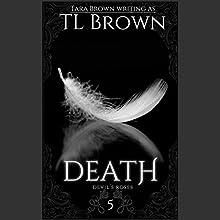 Death (       UNABRIDGED) by Tara Brown Narrated by Julie McKay