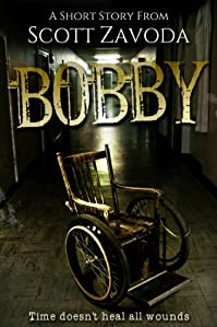 (FREE on 7/27) Bobby: A Short Story by Scott Zavoda - http://eBooksHabit.com