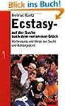 Ecstasy - auf der Suche nach dem verl...