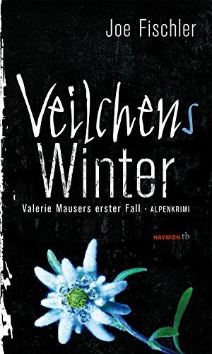 Buchseite und Rezensionen zu 'Veilchens Winter. Valerie Mausers erster Fall. Alpenkrimi' von Joe Fischler