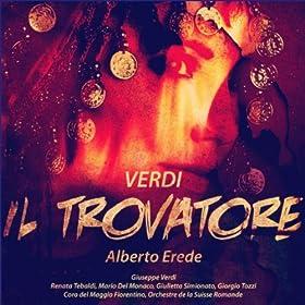 Il Trovatore: Act 3 Scene Two - L'onda De'suoni Mistici Pura Discenda al Cor!