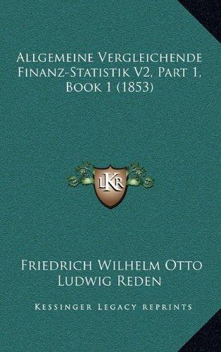 Allgemeine Vergleichende Finanz-Statistik V2, Part 1, Book 1 (1853)