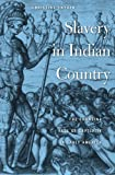 """Christina Snyder, """"Slavery in Indian Country: The Changing Face of Captivity in Early America"""" (Harvard UP, 2010)"""