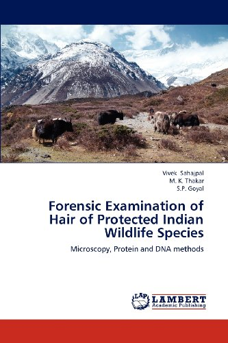 Forensic Examination Of Hair Of Protected Indian Wildlife Species: Microscopy, Protein And Dna Methods