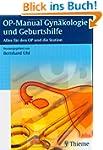 OP-Manual der Gyn�kologie und Geburts...