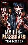 Familienmassaker: Festa Extrem