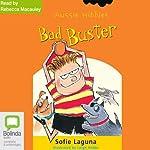 Bad Buster: Aussie Nibbles | Sofie Laguna