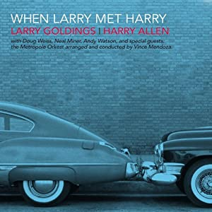 Larry Goldings and Harry Allen- When Larry Met Harry cover