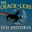 The Crack in the Lens (       UNABRIDGED) by Steve Hockensmith Narrated by William Dufris