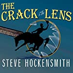 The Crack in the Lens | Steve Hockensmith