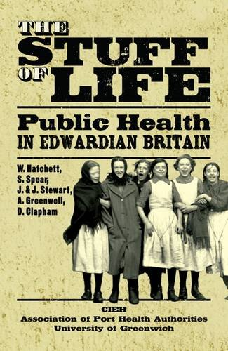 the-stuff-of-life-public-health-in-edwardian-britain