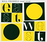Frisell, Bill East/West Other Modern Jazz
