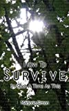 img - for How to Survive in Such a Time as This book / textbook / text book