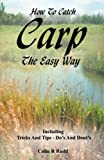 How To Catch Carp The Easy Way