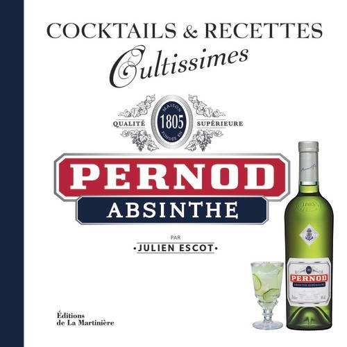 pernod-absinthe-cocktails-recettes-cultissimes