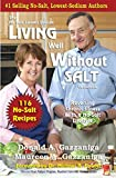 Living Well Without Salt 116 Recipe Addendum (No Salt, Lowest Sodium Cookbooks)