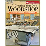 Creating Your Own Woodshopby Charles Self