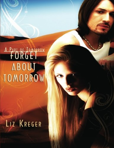 Image of Forget about Tomorrow (Part of Tomorrow)