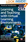Learning and Teaching with Virtual Le...
