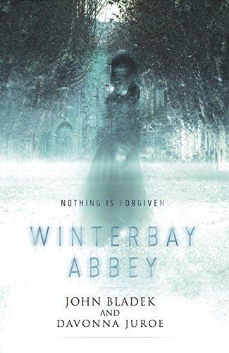 John Bladek - Winterbay Abbey: A Ghost Story
