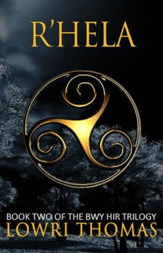 R'hela (The Bwy Hir Trilogy Book 2)