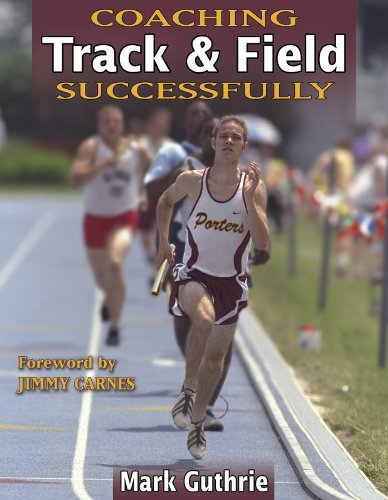 Coaching Track and Field Successfully (Coaching Successfully Series)