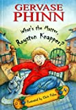What's the Matter, Royston Knapper? (Child's Play Library - First Chapter Books)