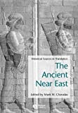 img - for Ancient Near East: Historical Sources in Translation(Blackwell Sourcebooks in Ancient History) book / textbook / text book