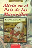 Alicia En El Pais de Las Maravillas (Spanish Edition)