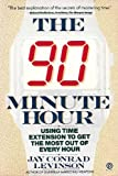 The 90-Minute Hour (Plume) (0452265967) by Levinson, Jay Conrad