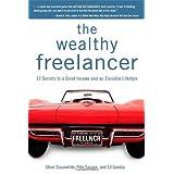 The Wealthy Freelancer ~ Steve Slaunwhite