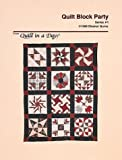 Quilt Block Party (Series, No 1) (0922705305) by Burns, Eleanor