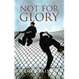 Not for Gloryby Janet Paisley