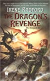 The Dragon's Revenge (The Stargods #3) (0756403170) by Radford, Irene