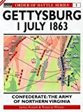 img - for Gettysburg July 1 1863: Confederate: The Army of Northern Virginia (Order of Battle) book / textbook / text book