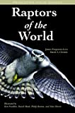 Raptors of the World (Princeton Field Guides)