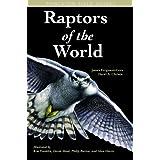 Raptors of the World (Princeton Field Guides) ~ James Ferguson-Lees
