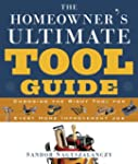 The Homeowner's Ultimate Tool Guide:...