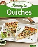 Quiches: Die beliebtesten Rezepte