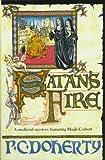Satan's Fire: A Hugh Corbett Medieval Mystery (0312147287) by Doherty, P. C.