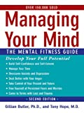 Managing Your Mind:The Mental Fitness Guide