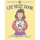 The Cat Next Door (Elizabeth Koda-Callan's Magic Charm Books)