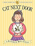 img - for The Cat Next Door (Elizabeth Koda-Callan's Magic Charm Books) book / textbook / text book