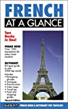 French at a Glance (At a Glance Foreign Language Phrasebooks) (French Edition) (0764112546) by Stein, Gail