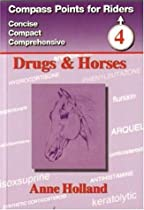 Drugs & Horses (Compass Points for Riders)