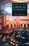 James V. Schall A Student's Guide to Liberal Learning (Isi Guides to the Major Disciplines)