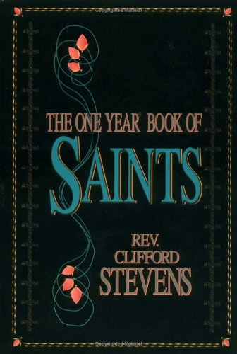One Year(R) Book Of Saints