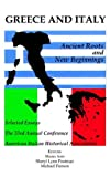 img - for Greece and Italy: Ancient Roots & New Beginnings (American Italian Historical Association) book / textbook / text book