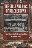The Girls and Boys of Belchertown: A Social History of the Belchertown State School for the Feeble-Minded